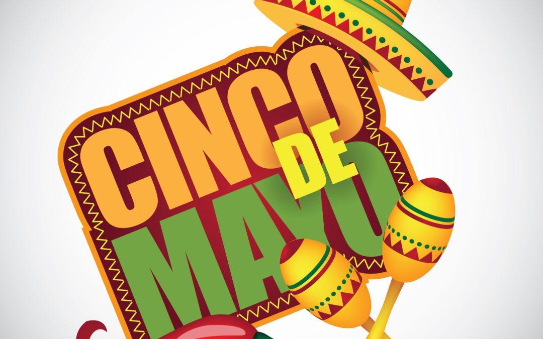 2019 | Happy Cinco de Mayo!