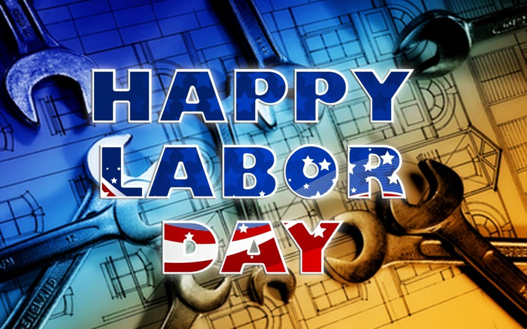 2019 | Happy Labor Day!